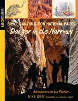 Bryce Canyon and Zion National Parks  Danger in the Narrows PDF