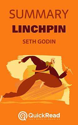 Linchpin by Seth Godin  Summary