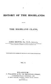 A History of the Highlands and the Highland Clans: Volume 2