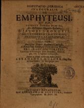 Disputatio juridica inauguralis. De emphyteusi: Volume 1
