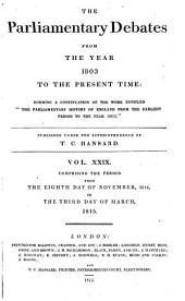 The Parliamentary Debates from the Year 1803 to the Present Time: Volume 29