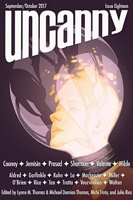 Uncanny Magazine Issue 18 PDF