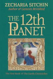 The 12th Planet: Book 1