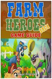 Farm Heroes Saga Game Guide
