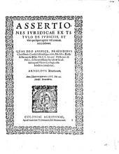 Assertiones iuridicae ex titulo de iudiciis, et ubi quisque agere vel conveniri debeat