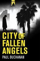 City of Fallen Angels  atmospheric detective noir set in a suffocating LA heat wave PDF
