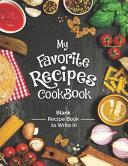 My Favorite Recipes Cookbook Blank Recipe Book To Write In