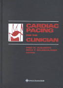 Cardiac Pacing for the Clinician