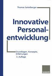 Innovative Personalentwicklung: Grundlagen, Konzepte, Erfahrungen, Ausgabe 3