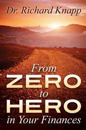 From Zero to Hero in Your Finances