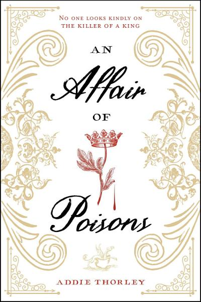 Download An Affair of Poisons Book
