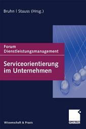 Serviceorientierung im Unternehmen: Forum Dienstleistungsmanagement