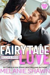 Fairytale Love - Becca & Brian