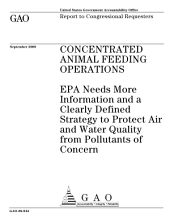 Concentrated Animal Feeding Operations: EPA Needs More Information and a Clearly Defined Strategy to Protect Air and Water Quality from Pollutants of Concern