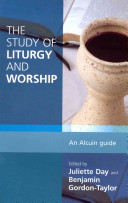 The Study of Liturgy and Worship