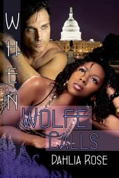 When Wolfe Calls: Wolfe Corp Series