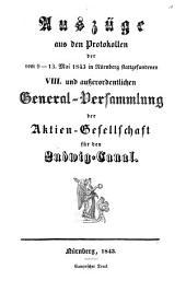 Auszüge aus den Protocollen der General-Versammlung der Aktien-Gesellschaft für den Ludwig-Canal: Band 8