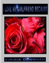 I Love My Girlfriend Because