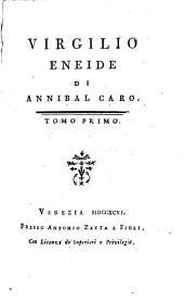 L'Eneide di Virgilio, del comm. A. Caro: Volume 1
