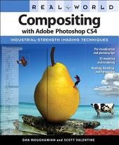 Real World Compositing with Adobe Photoshop CS4