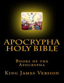 Apocrypha Holy Bible, Books of the Apocrypha: King James Version