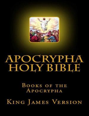 Apocrypha Holy Bible  Books of the Apocrypha  King James Version