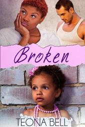 Broken: Interracial Romance