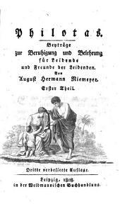 Philotas: ein Versuch zur Beruhigung und Belehrung für Leidende und Freunde der Leidenden, Band 1