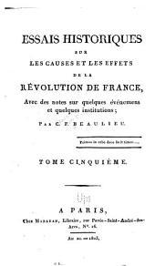 Essais historique sur les causes et les effets de la révolution de France: avec des notes sur quelques événmens et quelques institutions, Volume5