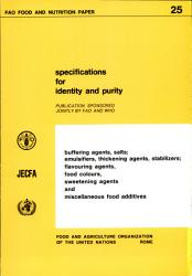 Specifications for Identity and Purity of Buffering Agents, Salts, Emulsifiers, Thickening Agents, Stabilizers, Flavouring Agents, Food Colours, Sweetening Agents, and Miscellaneous Food Additives