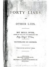 Forty Liars: And Other Lies