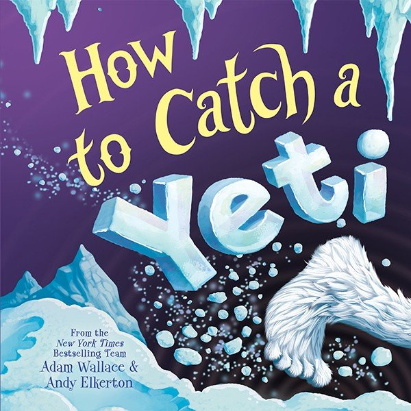 Download How to Catch a Yeti Book