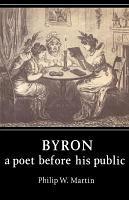 Byron  A Poet Before His Public PDF