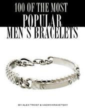100 of the Most Popular Men's Bracelets