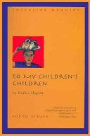 To My Children s Children PDF