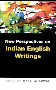 New Perspectives on Indian English Writings PDF