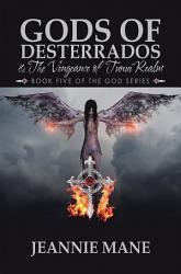 Gods of Desterrados   the Vengeance of Tunui Realm PDF