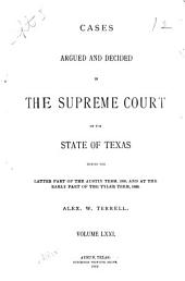 Cases Argued and Decided in the Supreme Court of the State of Texas: Volume 71