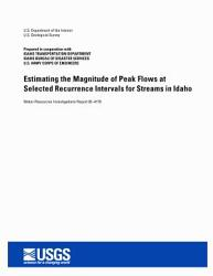 Estimating The Magnitude Of Peak Flows At Selected Recurrence Intervals For Streams In Idaho Book PDF