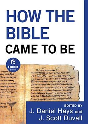 How the Bible Came to Be  Ebook Shorts