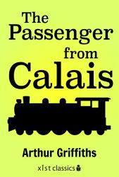 The Passenger From Calais Book PDF