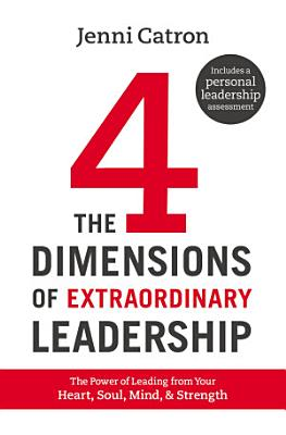 The Four Dimensions of Extraordinary Leadership