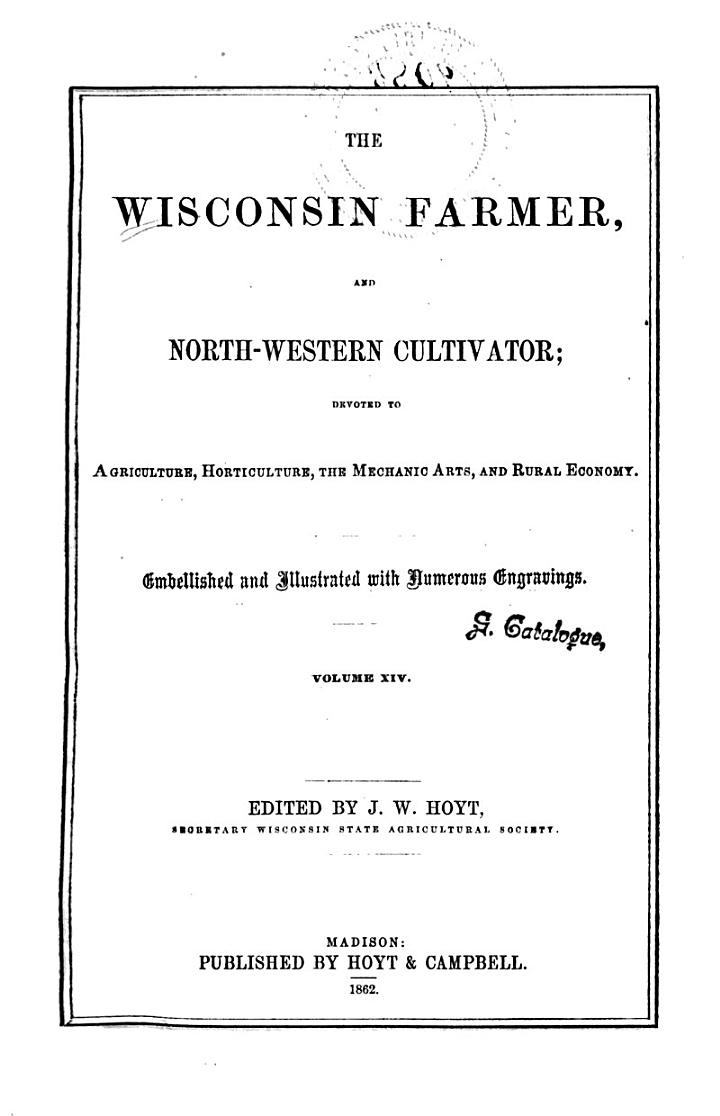 The Wisconsin Farmer, and Northwestern Cultivator