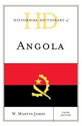 Historical Dictionary Of Angola Book PDF