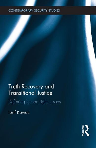 Download Truth Recovery and Transitional Justice Book