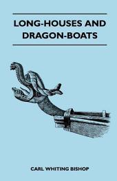 Long-Houses and Dragon-Boats