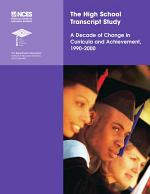 The High School Transcript Study : a decade of change in curricula and achievement, 1990-2000
