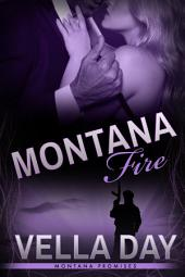 Montana Fire: Montana Promises-Book 3