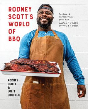Rodney Scott s World of BBQ