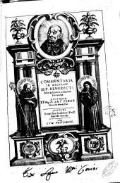 Commentaria in regulam SS. P. Benedicti Monachorum omnium Patriarchae. Aucthore R P Mag Fr Ant Perez Monacho Benedectino